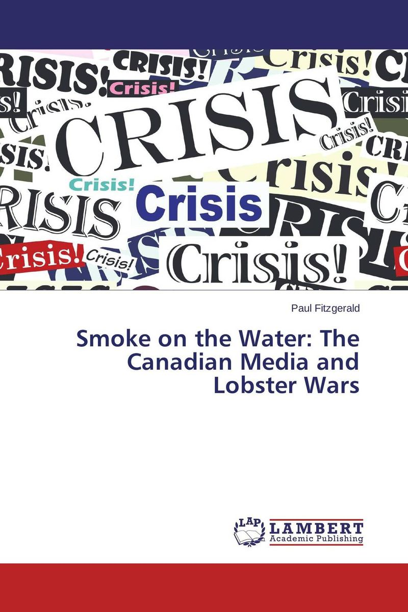 Smoke on the Water: The Canadian Media and Lobster Wars kubo and the two strings the junior novel