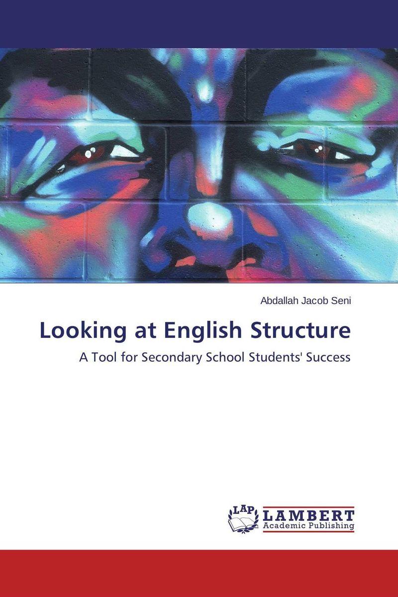 Looking at English Structure елена анатольевна васильева english verb tenses for lazybones