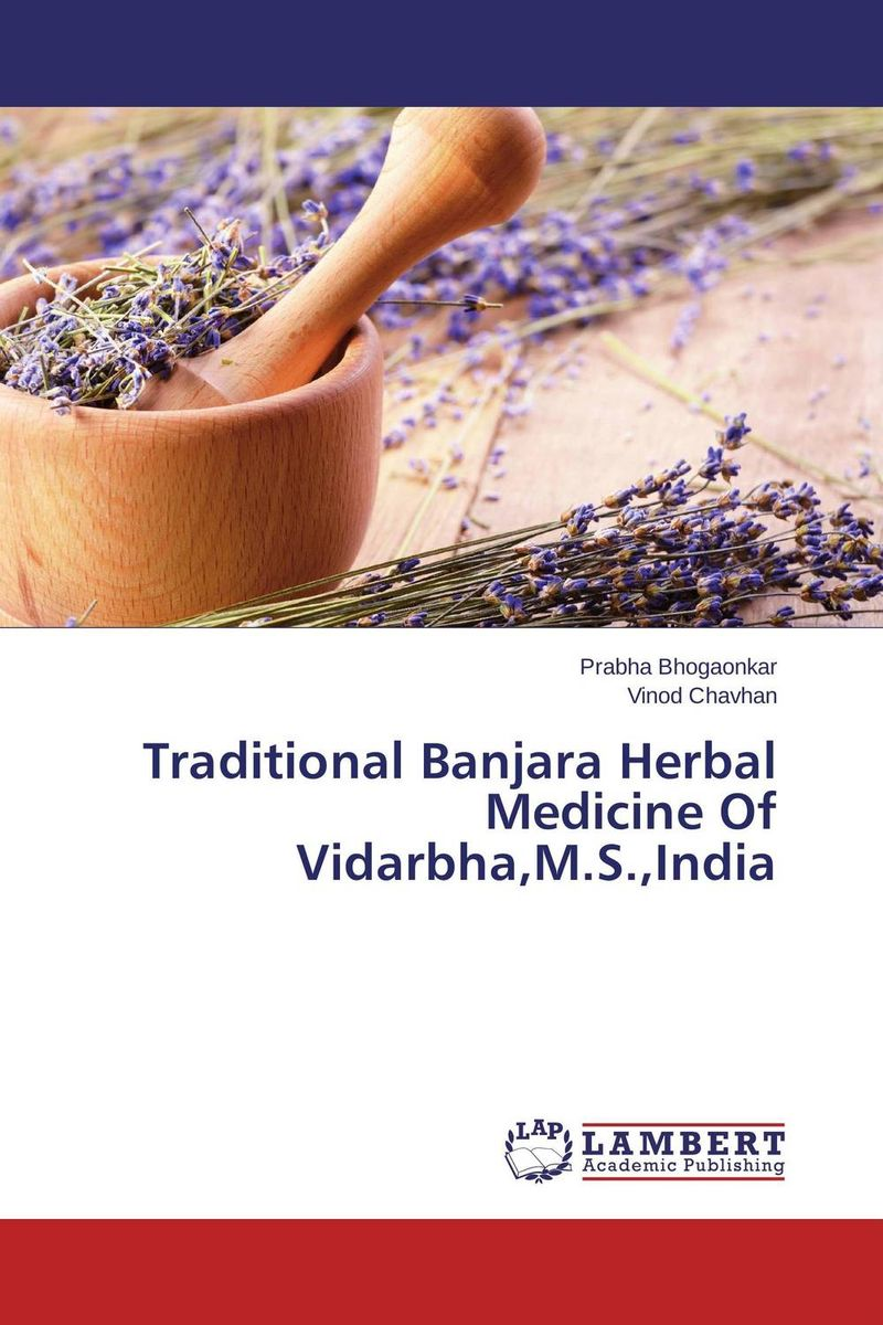 Traditional Banjara Herbal Medicine Of Vidarbha,M.S.,India reena garbyal alka goel and isha tyagi traditional costumes of rung tribe bhotiya in uttarakhand india