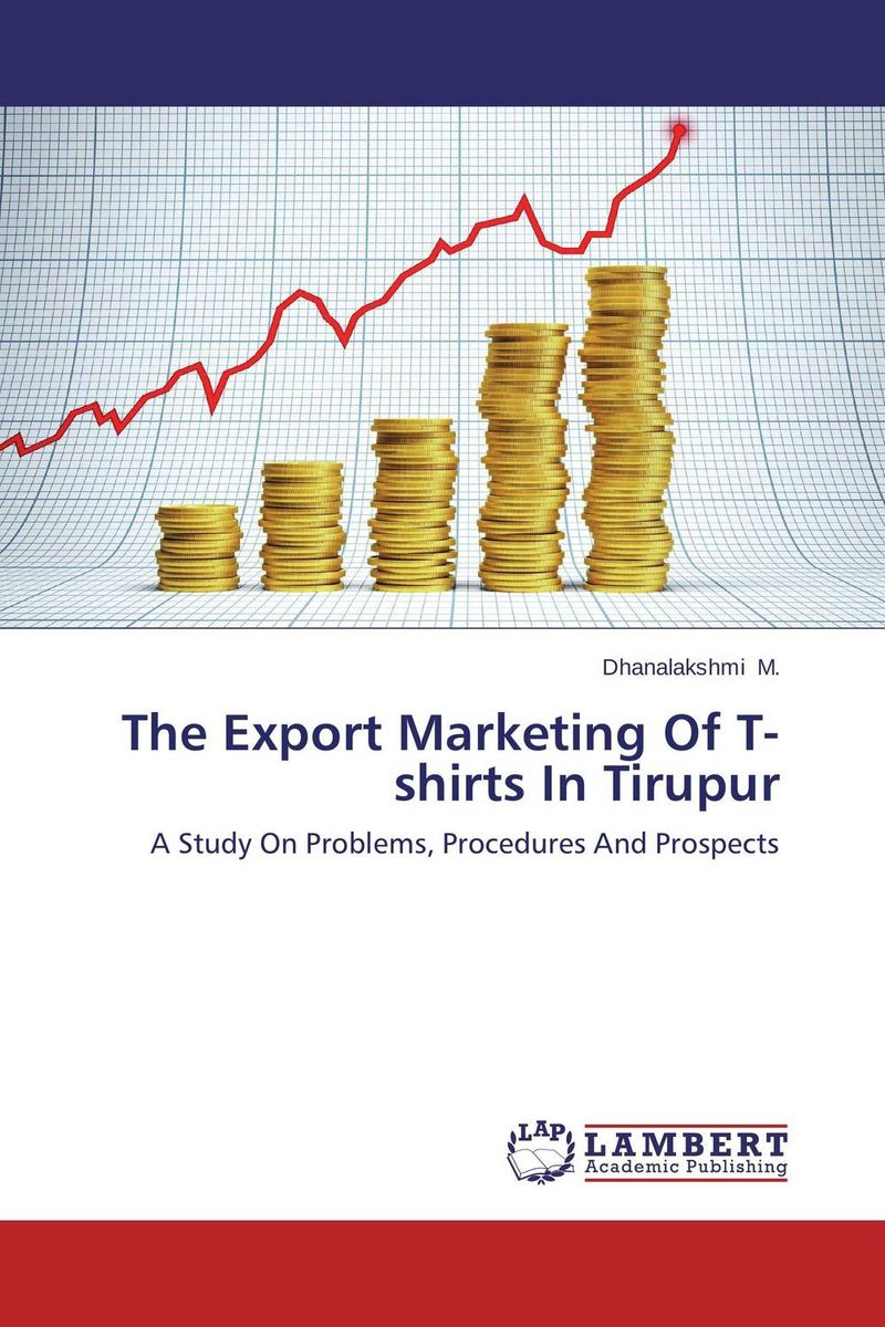 The Export Marketing Of T-shirts In Tirupur export of carpets from eastern u p