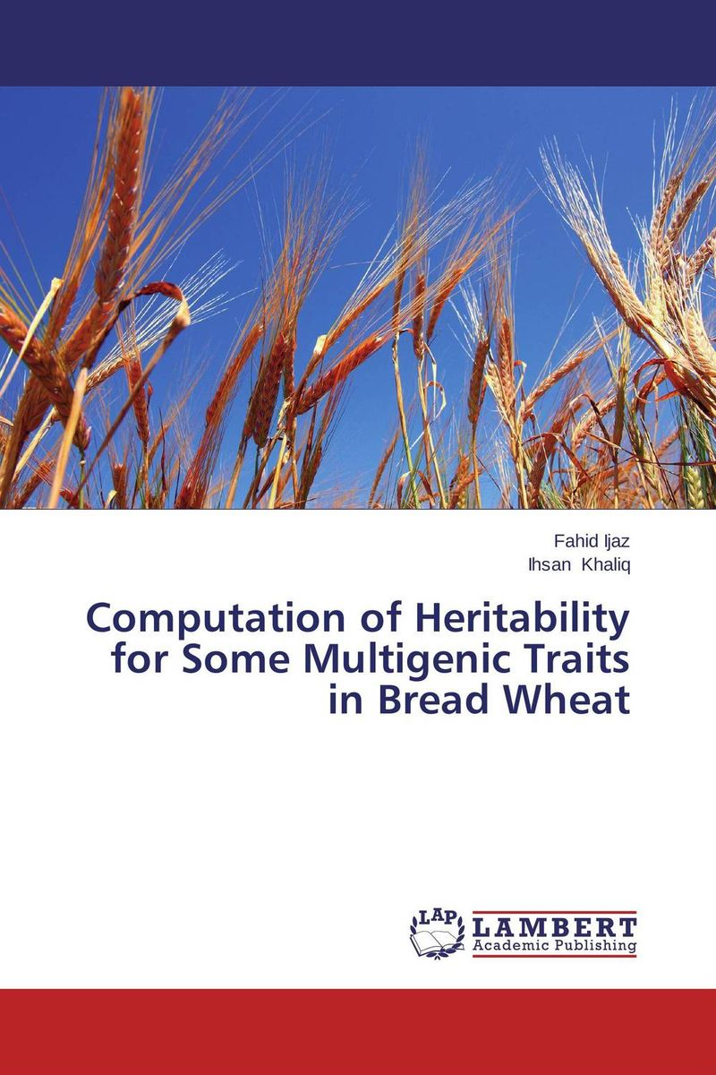 Computation of Heritability for Some Multigenic Traits in Bread Wheat inheritance of important traits in bread wheat using diallel analysis page 8