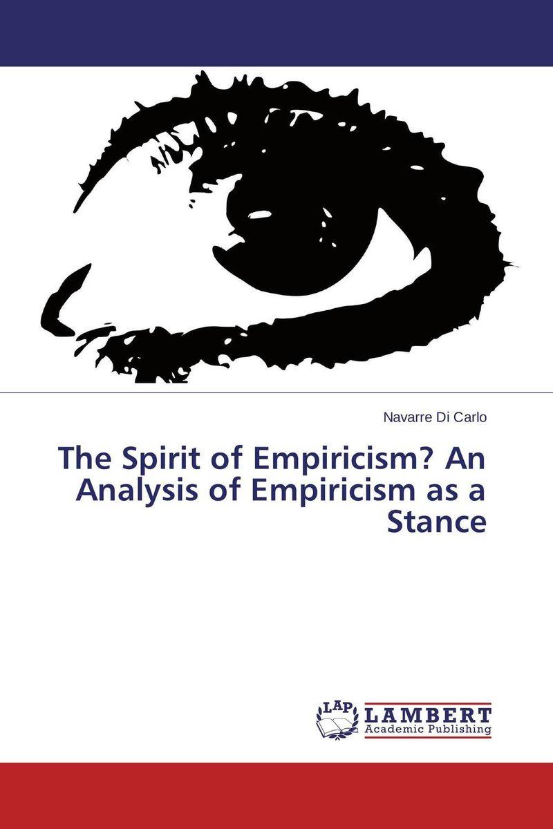 The Spirit of Empiricism? An Analysis of Empiricism as a Stance