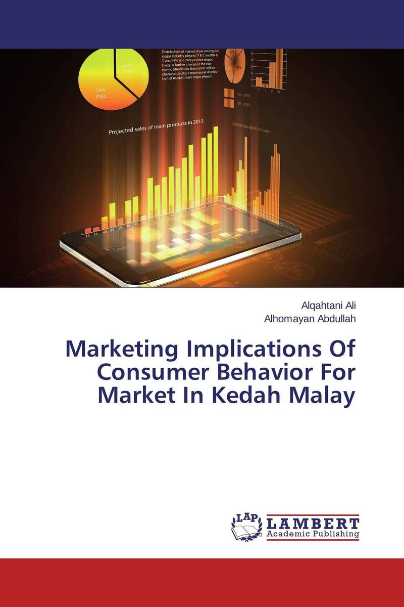 Marketing Implications Of Consumer Behavior For Market In Kedah Malay mark jeffery data driven marketing the 15 metrics everyone in marketing should know