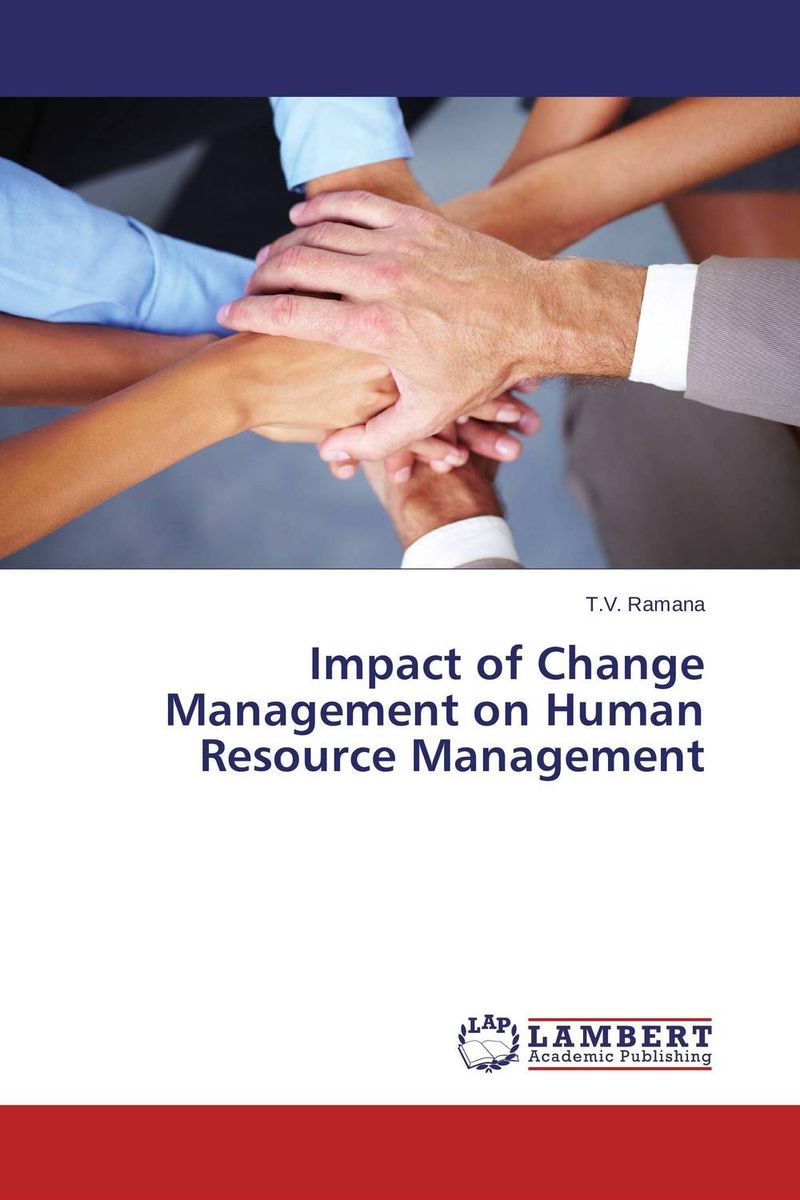 Impact of Change Management on Human Resource Management teach yourself change and crisis management