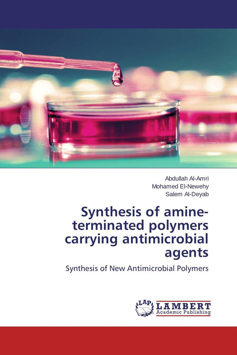 Synthesis of amine-terminated polymers carrying antimicrobial agents manish solanki synthesis and antimicrobial actvity of 1 4 dihydropyridines