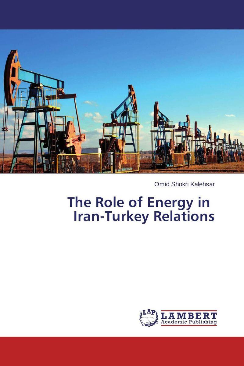 The Role of Energy in    Iran-Turkey Relations ganesh deshmukh sudarshan latake and avinash satpute role of trichoderma viride in chickpea wilt