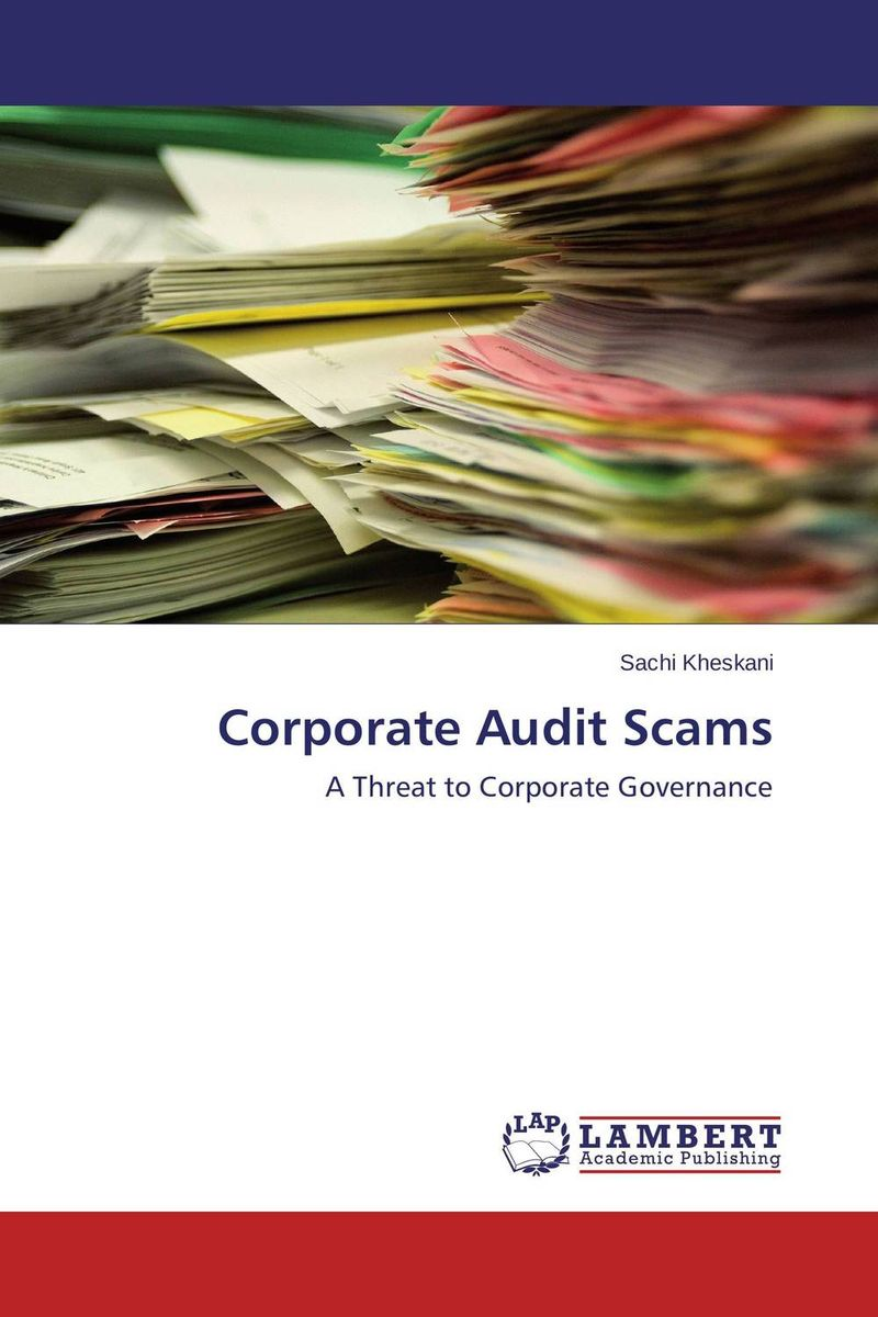 Corporate Audit Scams corporate governance and firm value
