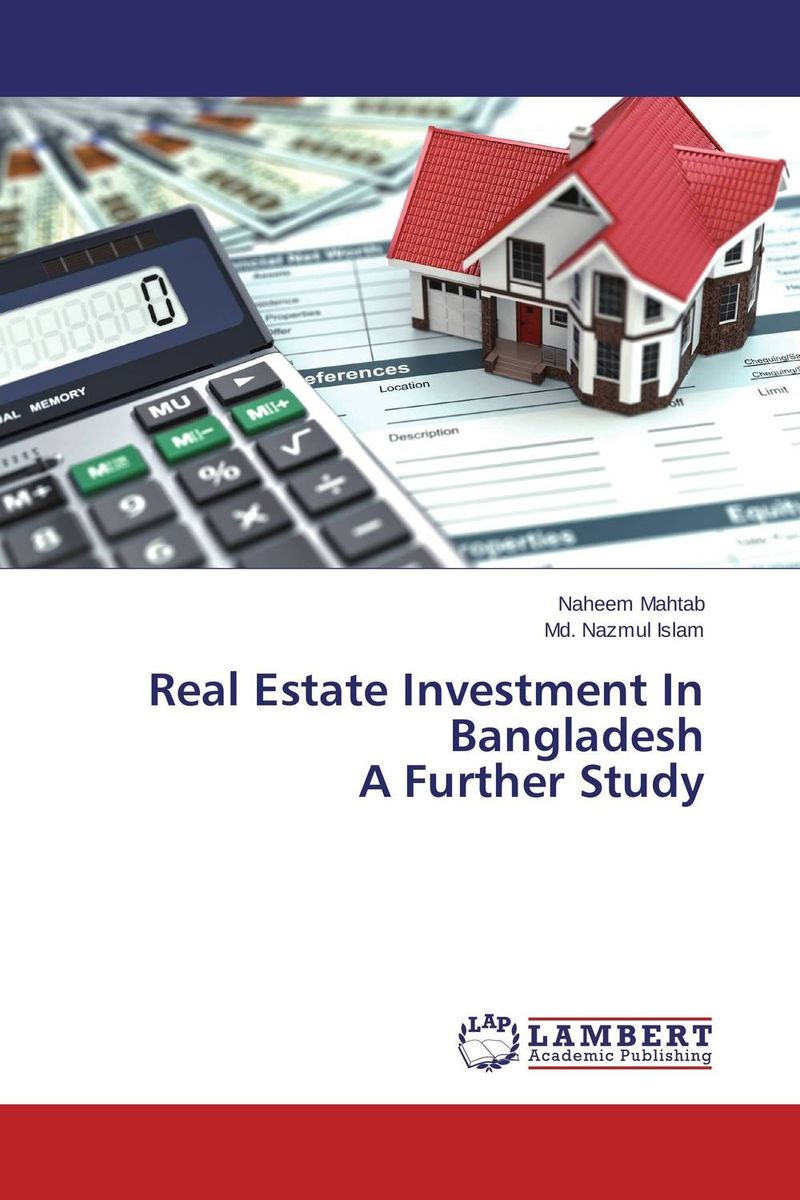 Real Estate Investment In Bangladesh A Further Study smart ways of making money in real estate