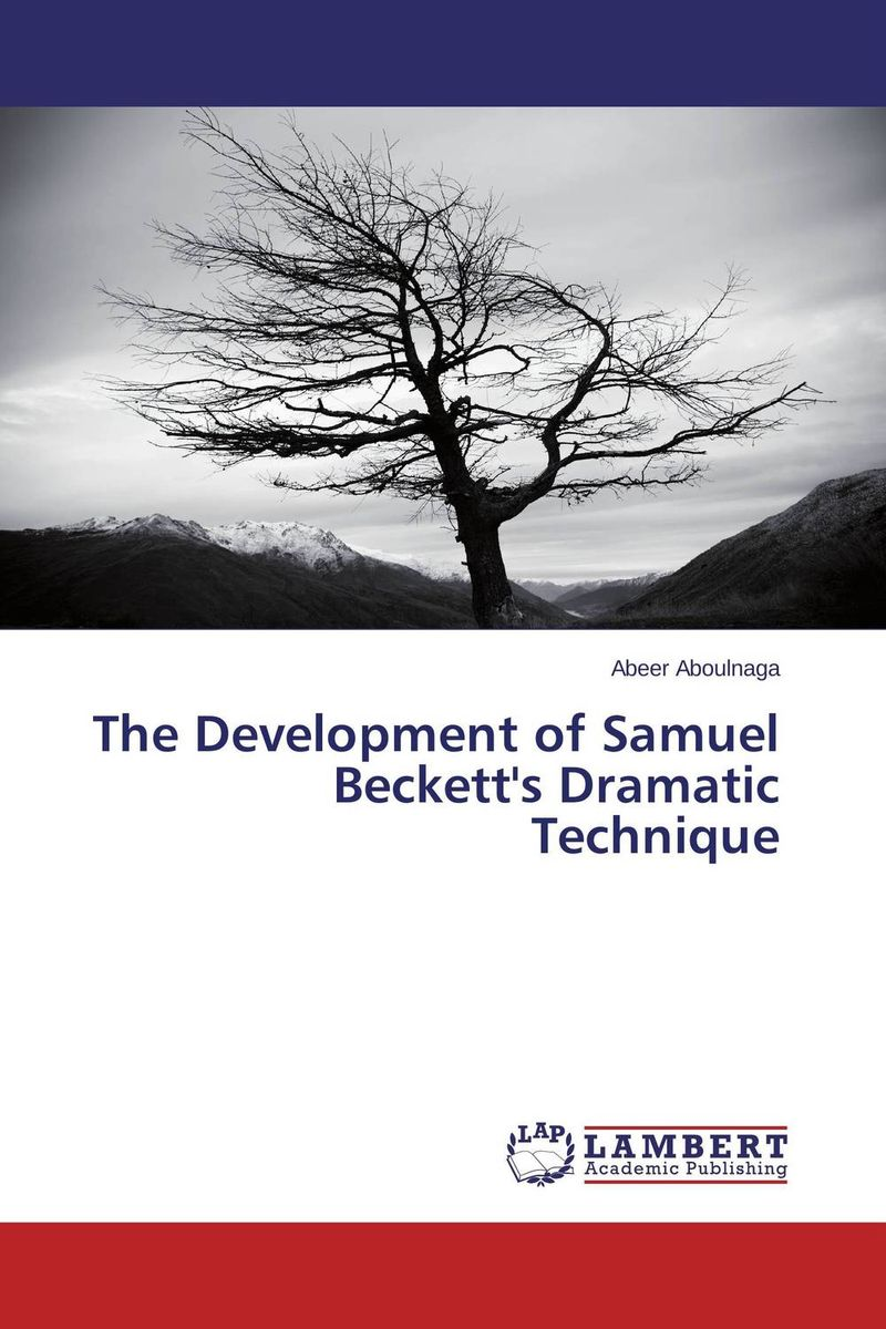 The Development of Samuel Beckett's Dramatic Technique olorunfemi samuel oluwaseyi tourism development in nigeria