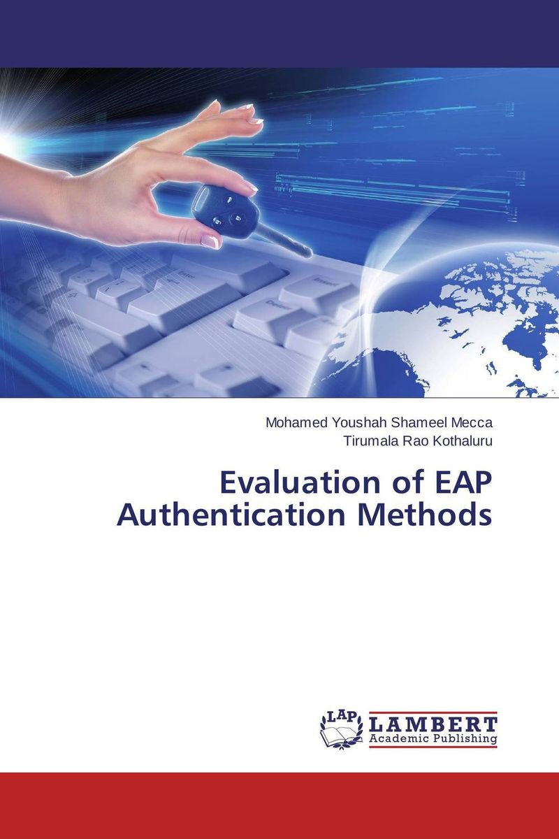 Evaluation of EAP Authentication Methods modeling and evaluation of networks on chip