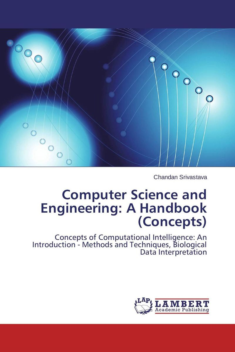 Computer Science and Engineering: A Handbook (Concepts) moving towards e information a case study of engineering academics