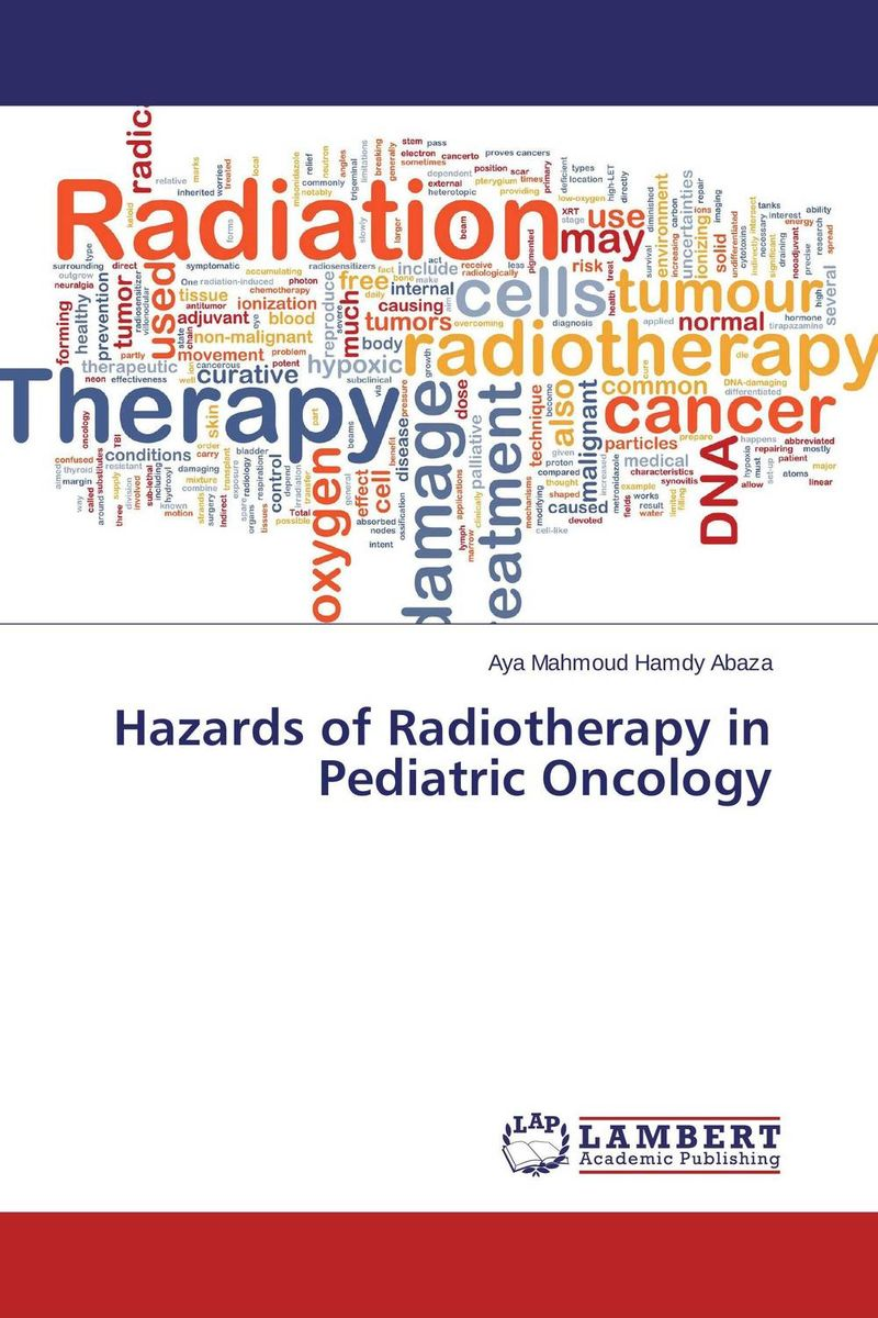 Hazards of Radiotherapy in Pediatric Oncology addison wiggin endless money the moral hazards of socialism