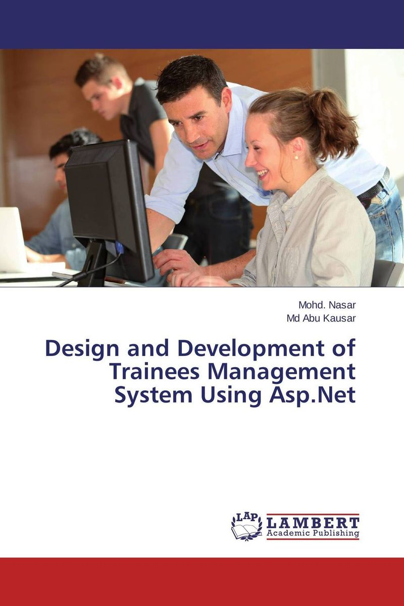 Design and Development of Trainees Management System Using Asp.Net design and development of niosomal delivery system for ketoprofen