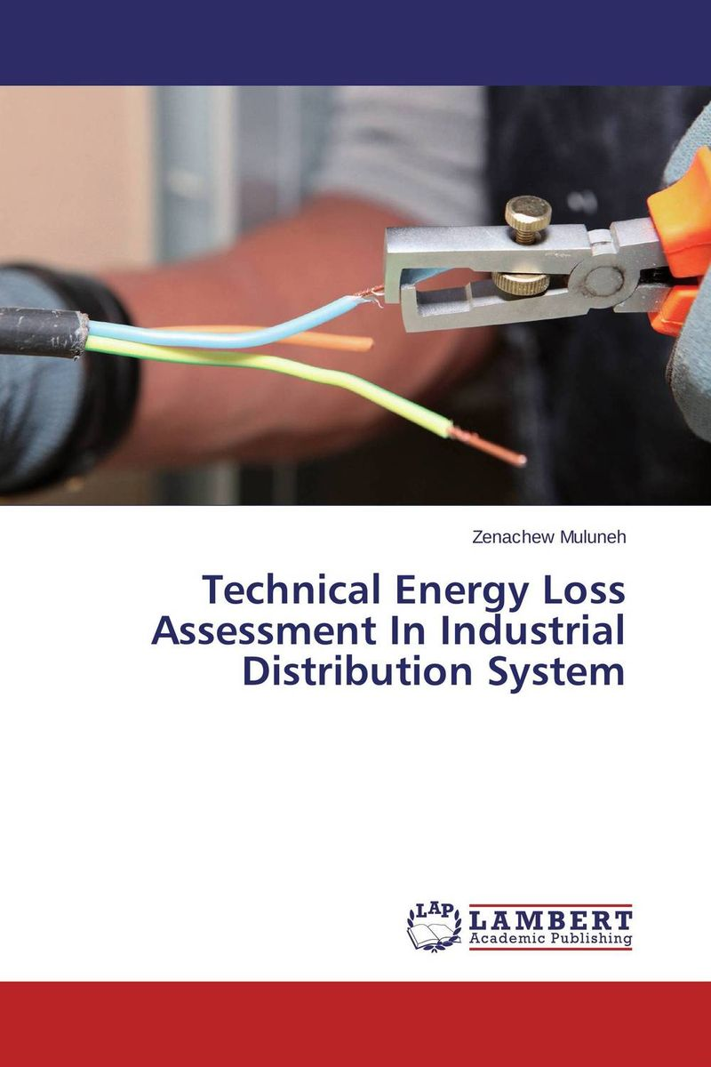 Technical Energy Loss Assessment In Industrial Distribution System optimization methods of electrical distribution systems using ga