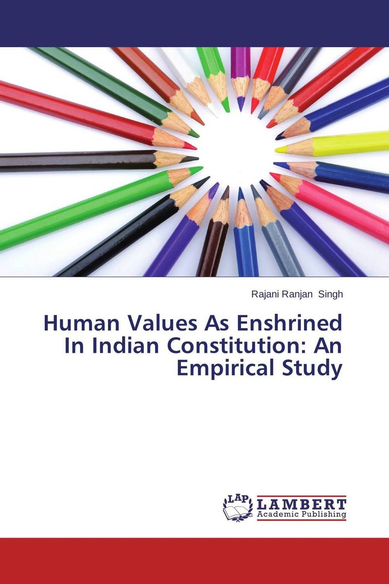 Human Values As Enshrined In Indian Constitution: An Empirical Study arcade ndoricimpa inflation output growth and their uncertainties in south africa empirical evidence from an asymmetric multivariate garch m model