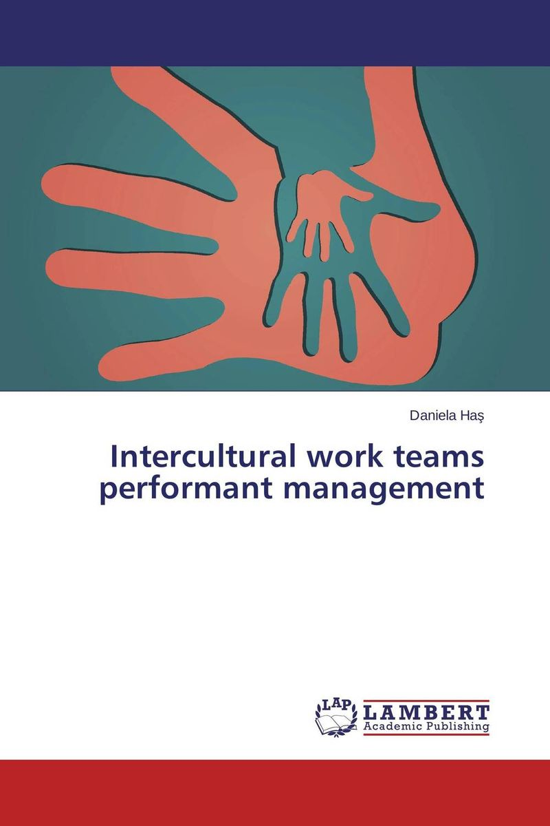 Intercultural work teams performant management