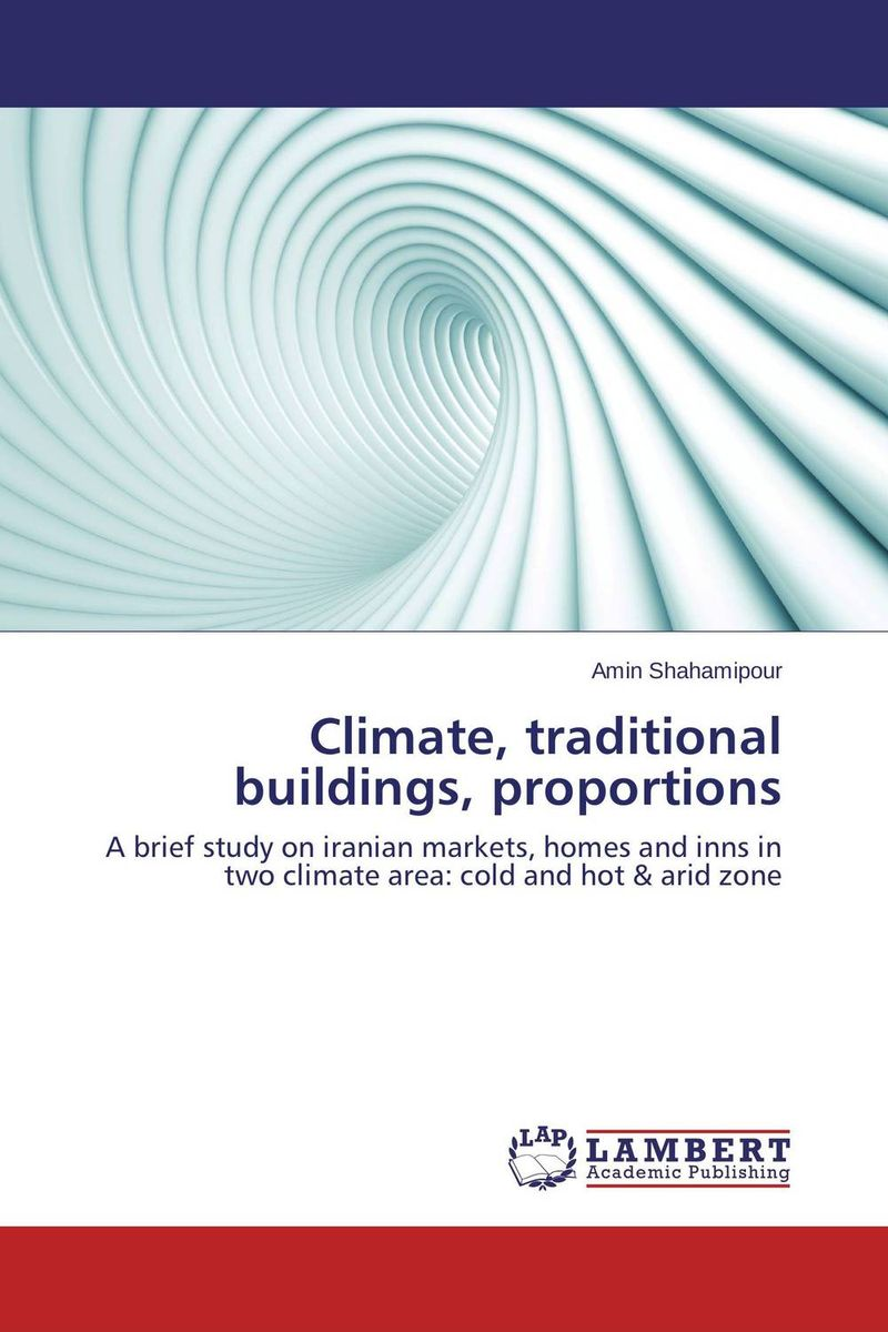 Climate, traditional buildings, proportions bim based energy efficiency evaluation of modern buildings