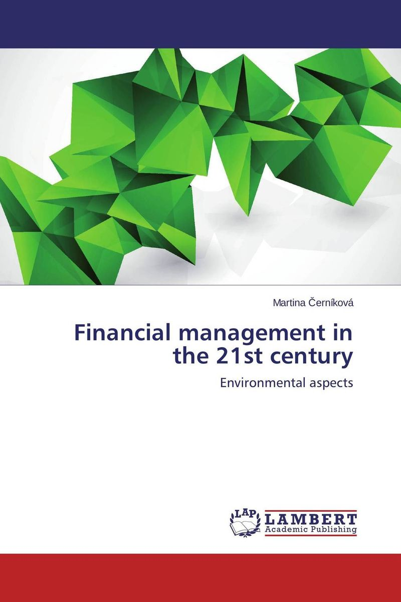 Financial management in the 21st century corporate governance and firm value