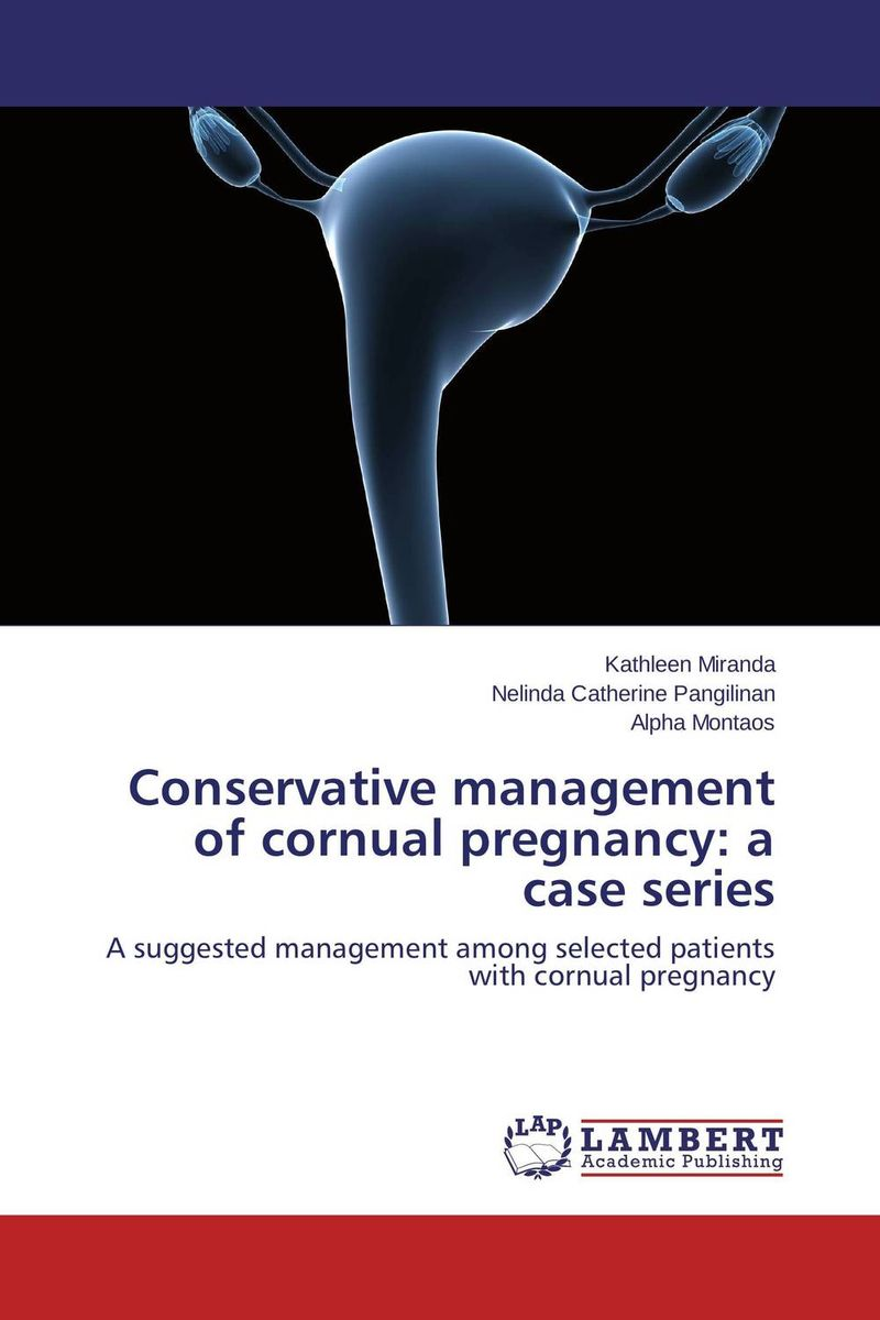 Conservative management of cornual pregnancy: a case series early pregnancy ultrasound