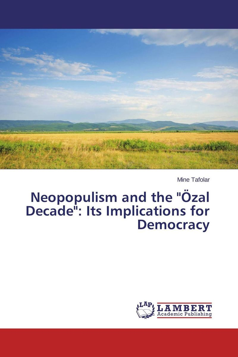 Neopopulism and the Ozal Decade: Its Implications for Democracy corporate governance and firm value