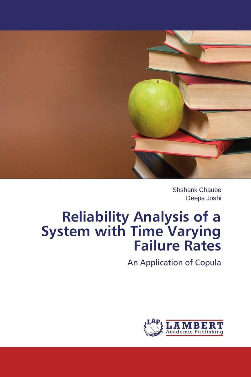 Reliability Analysis of a System with Time Varying Failure Rates asmaa chouairi mohamed el ghorba and abdelkader benali reliability and maintenance analysis of complex industrial systems