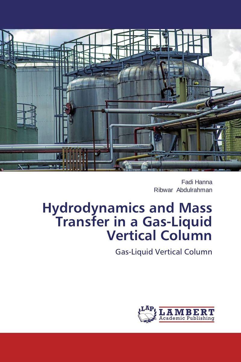 Hydrodynamics and Mass Transfer in a Gas-Liquid Vertical Column marine hydrodynamics