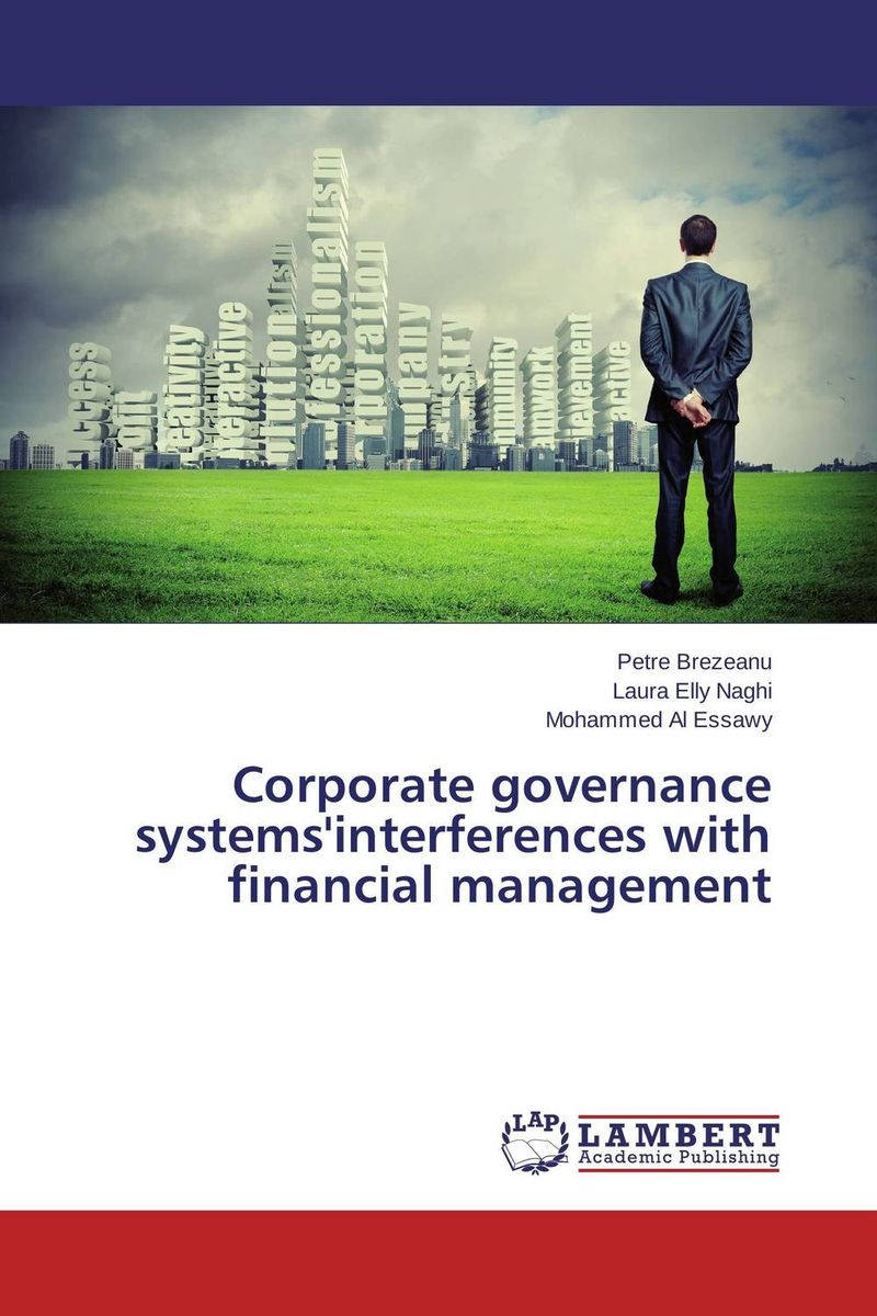 Corporate governance systems'interferences with financial management corporate governance audit quality and opportunistic earnings