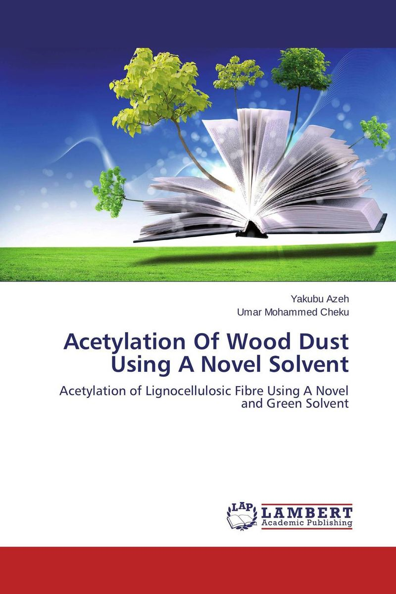 Acetylation Of Wood Dust Using A Novel Solvent fante j ask the dust a novel