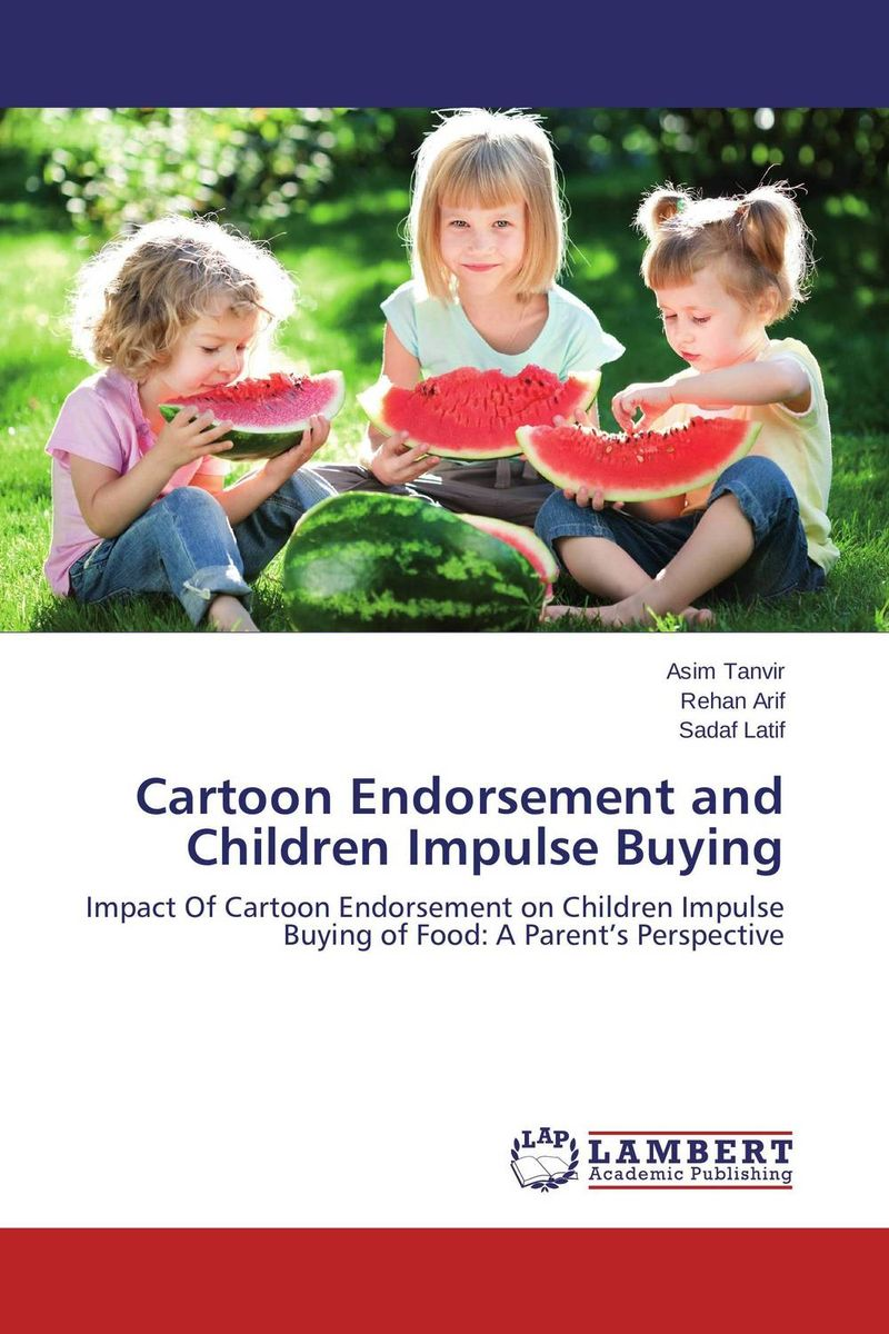 Cartoon Endorsement and Children Impulse Buying