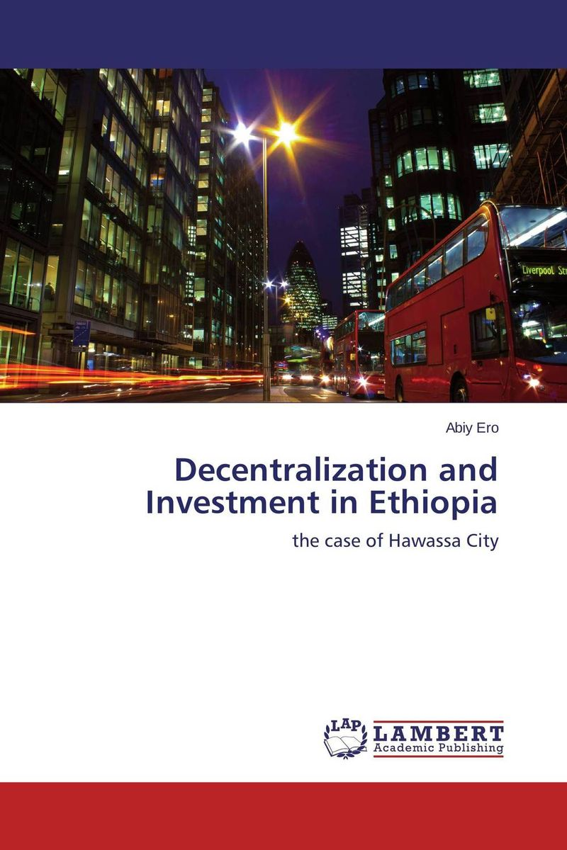 Decentralization and Investment in Ethiopia private sector provision of primary healthcare in ghana