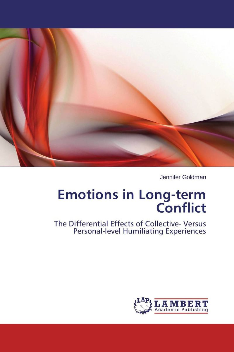 Emotions in Long-term Conflict humiliated and insulted