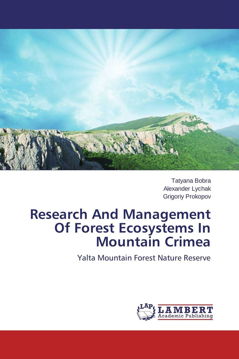 Research And Management Of Forest Ecosystems In Mountain Crimea conflicts in forest resources usage and management