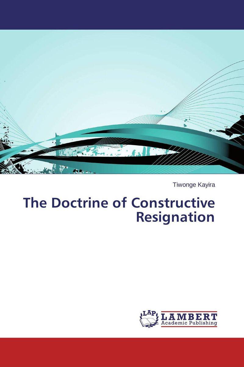 The Doctrine of Constructive Resignation
