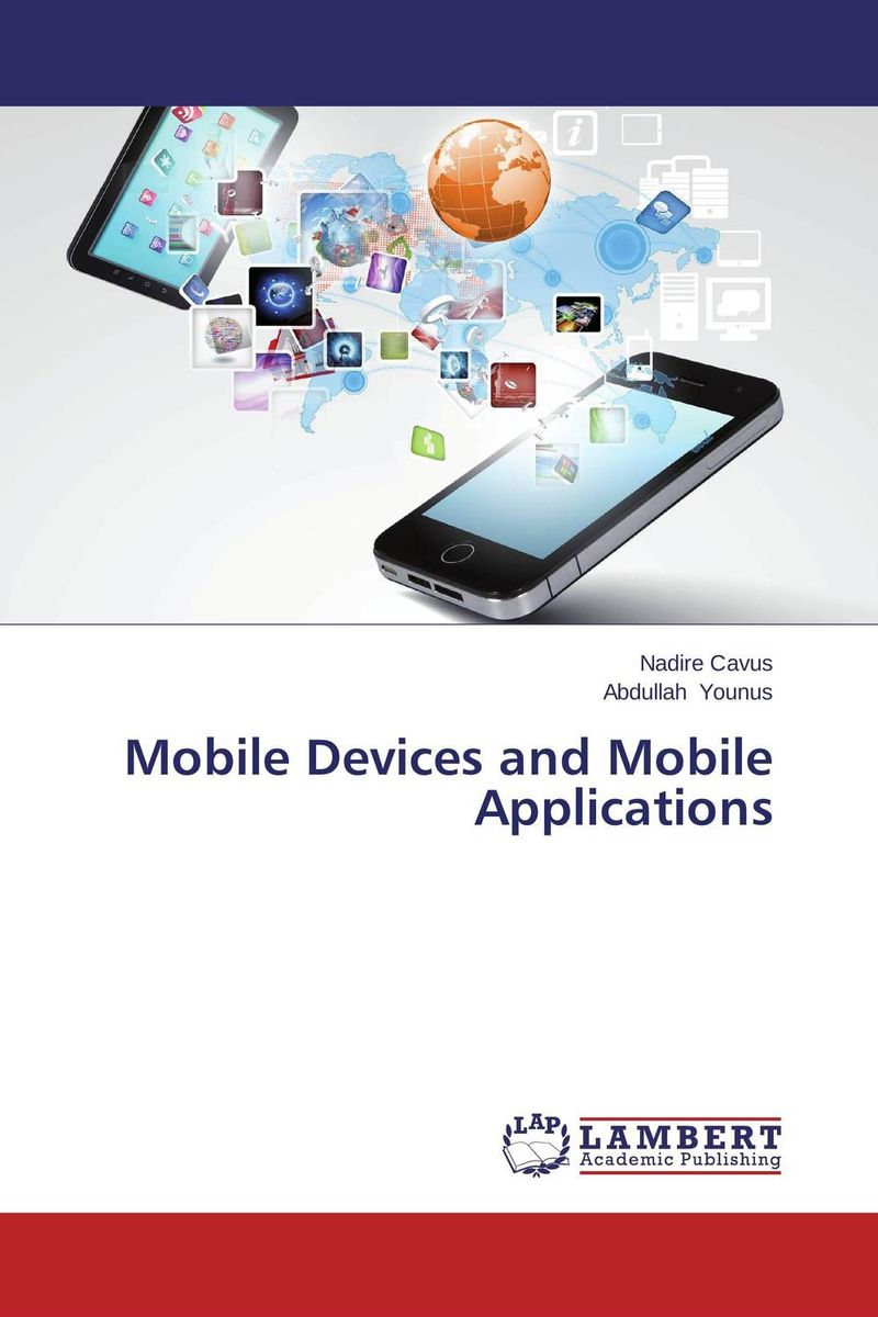 Mobile Devices and Mobile Applications