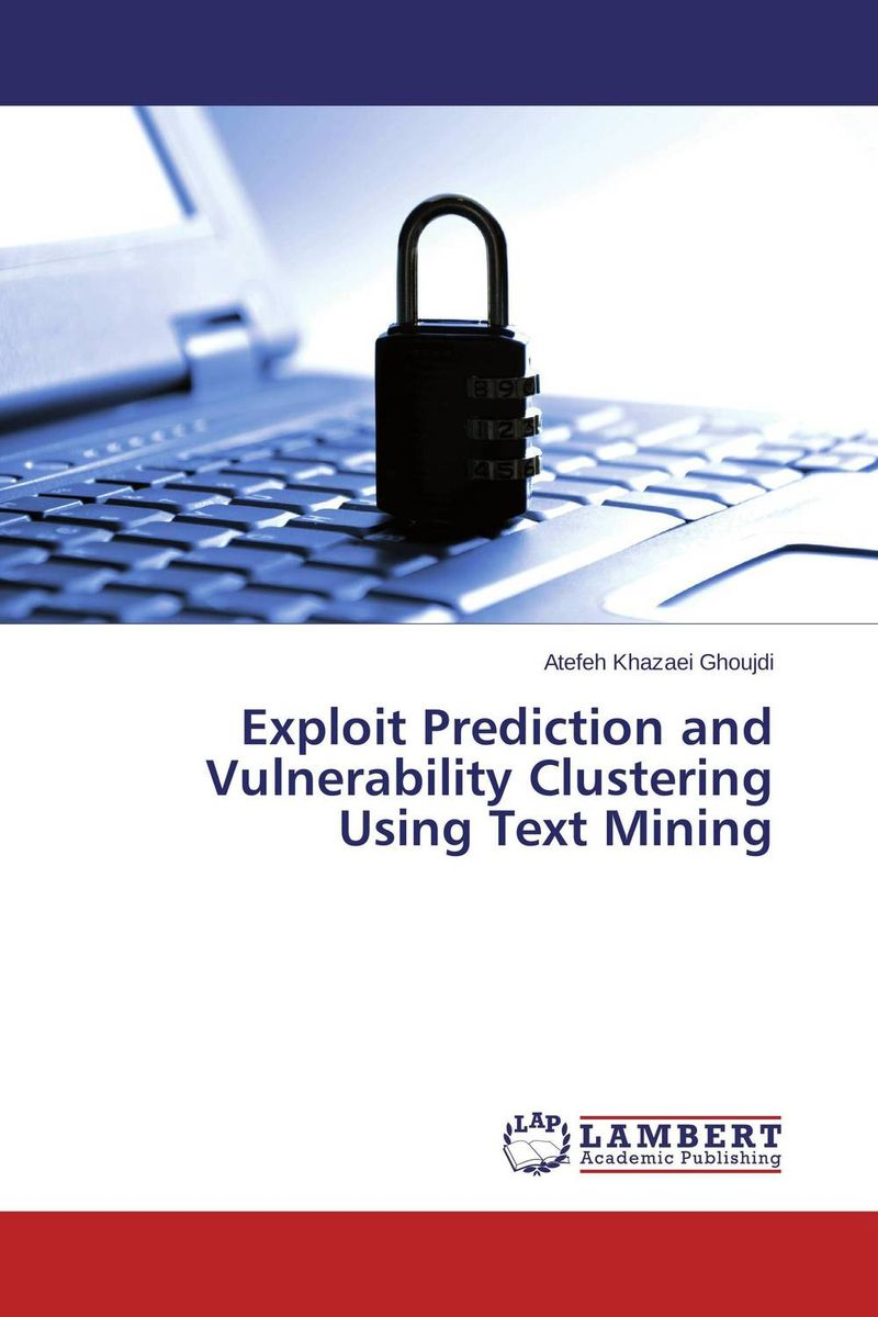 Exploit Prediction and Vulnerability Clustering Using Text Mining developing networks in obesity using text mining