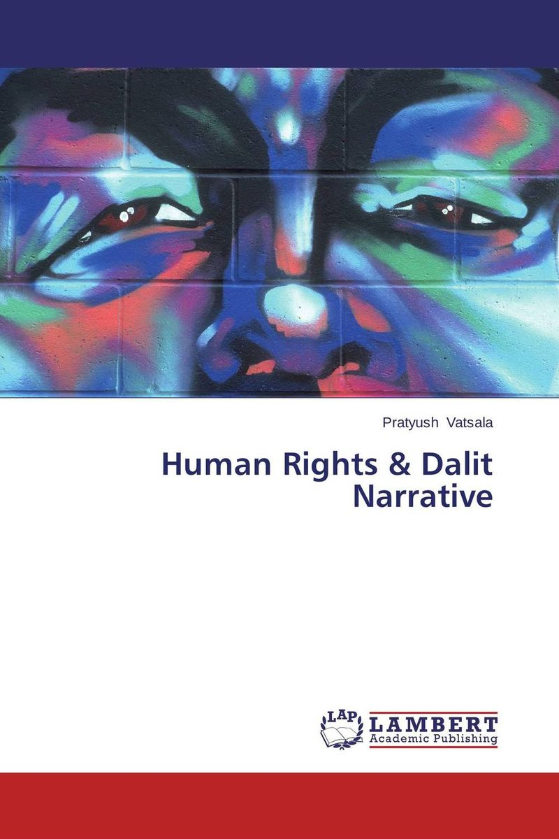 Human Rights & Dalit Narrative united nations the universal declaration of human rights