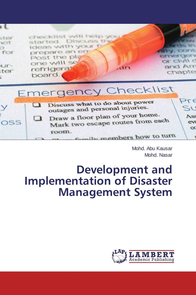 Development and Implementation of Disaster Management System critical information assets disaster management audit model