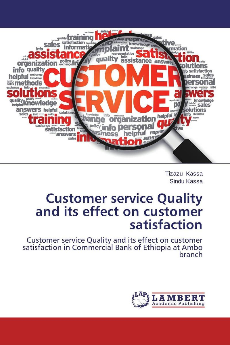 цены Customer service Quality and its effect on customer satisfaction