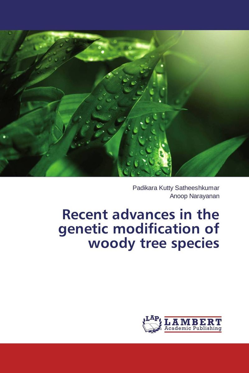 Recent advances in the genetic modification of woody tree species gnanasekar s and chandrasekhar c n carbon sequestration in multipurpose tree species at seedling stage