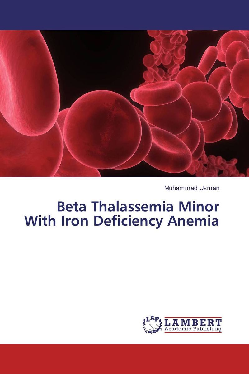 Beta Thalassemia Minor With Iron Deficiency Anemia laxmikant b dama thalassemia pedigree analysis