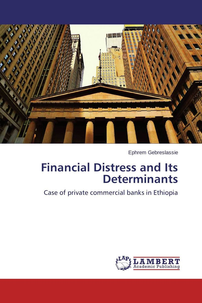 Financial Distress and Its Determinants damsel in distress
