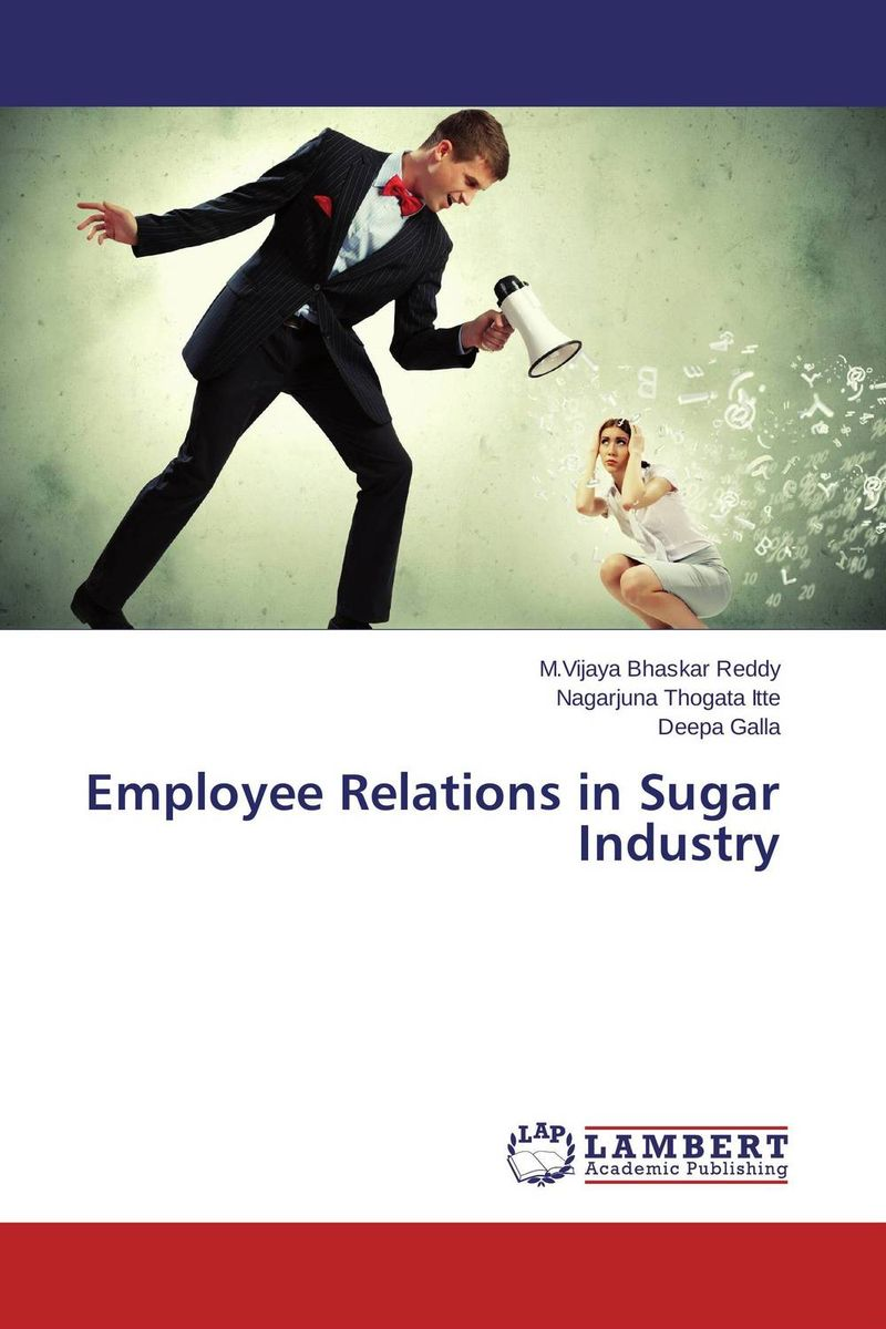 Employee Relations in Sugar Industry the windfall