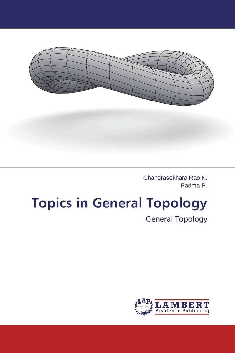 Topics in General Topology axioms elements