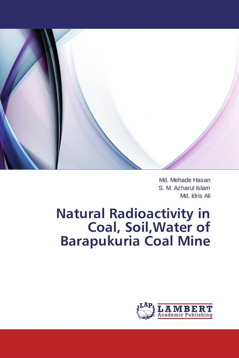 Natural Radioactivity in Coal, Soil,Water of Barapukuria Coal Mine you are here