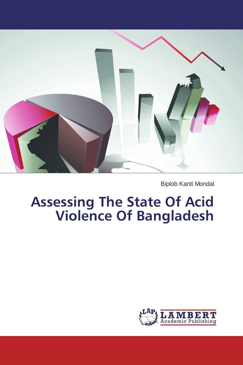 Assessing The State Of Acid Violence Of Bangladesh assessing the toxic effects of sodium metabisulphite