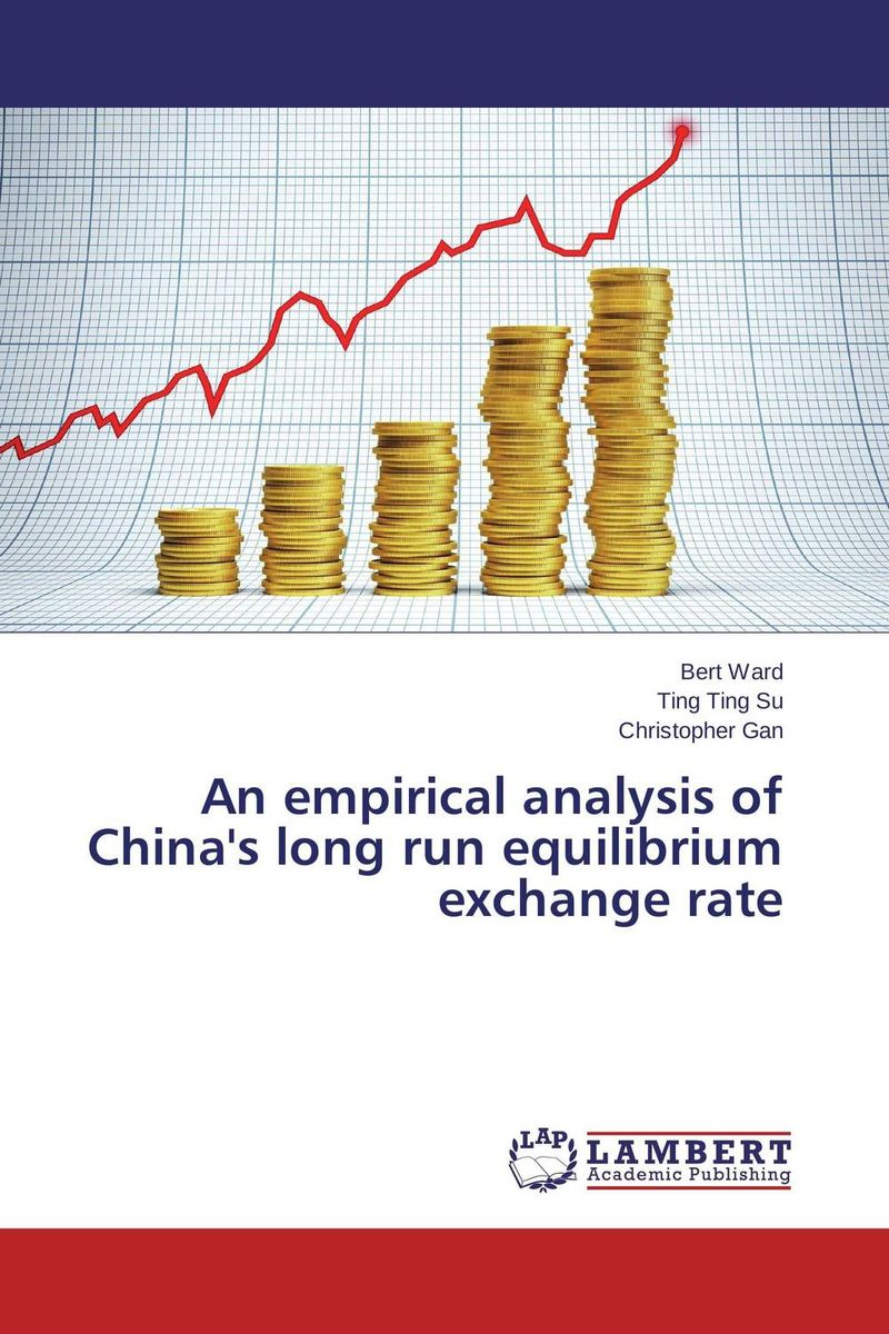 An empirical analysis of China's long run equilibrium exchange rate