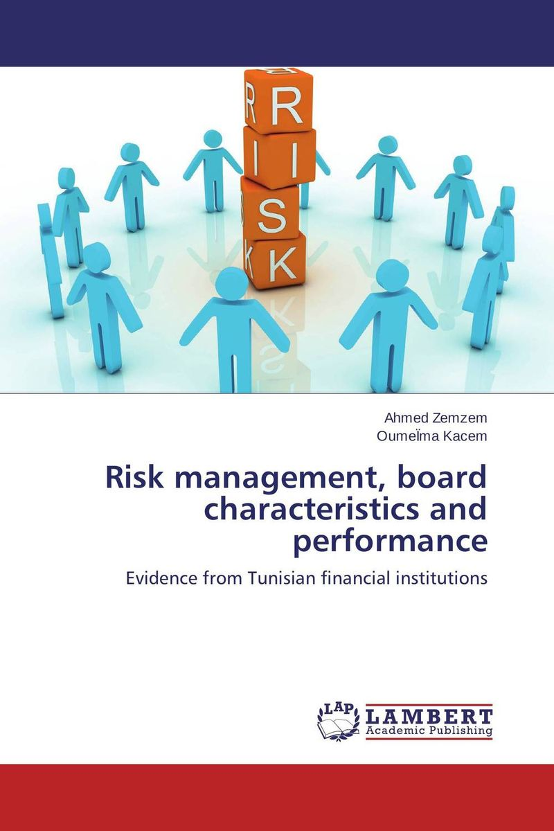 Risk management, board characteristics and performance aygun nusrat alasgarova financial risk forecasting using neuro fuzzy approach