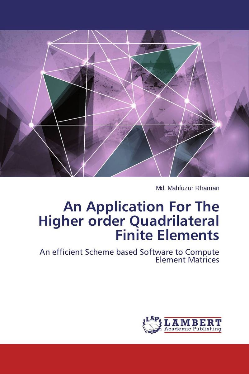 An Application For The Higher order Quadrilateral Finite Elements j r whiteman the mathematics of finite elements and applications x mafelap 1999