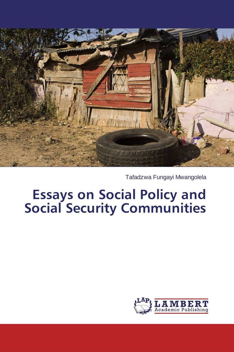Essays on Social Policy and Social Security Communities public parks – the key to livable communities