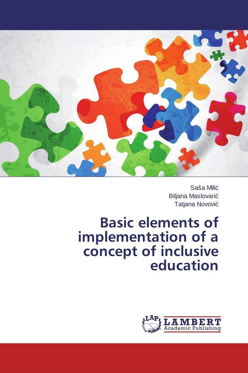 купить Basic elements of implementation of a concept of inclusive education дешево